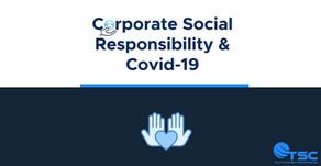 Corporate Social Responsibility                                            & Covid-19