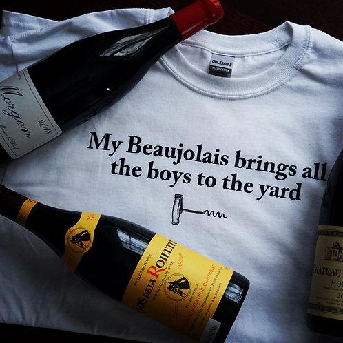 Adega T-shirt 'My Beaujolais brings all the boys to the yard'
