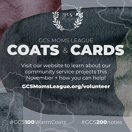 GCS Moms League Coats & Cards Community