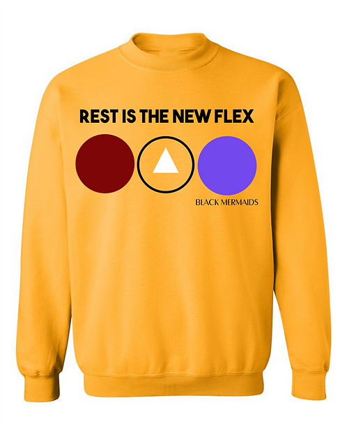REST IS THE NEW FLEX - SUNSHINE