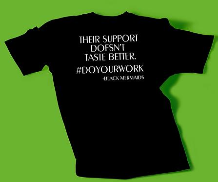 Support #DOYOURWORK Tee