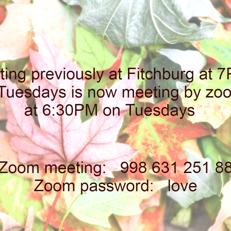 Fitchburg Tuesday 7pm                  now meeting at 6:30pm on Zoom