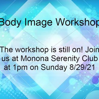 Body Image workshop is still on!!