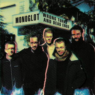 Monoglot - Wrong Turns and Dead Ends