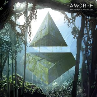 Amorph - Where We Grow Tongues (2017)