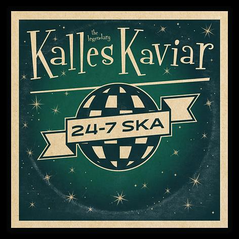 Kalles Kaviar_24-7 Ska.png