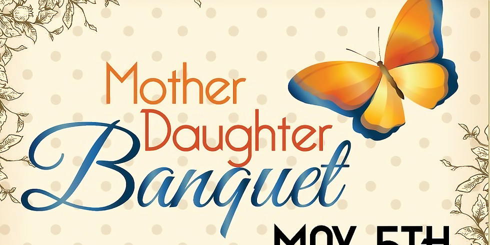 Mother and Daughter Banquet