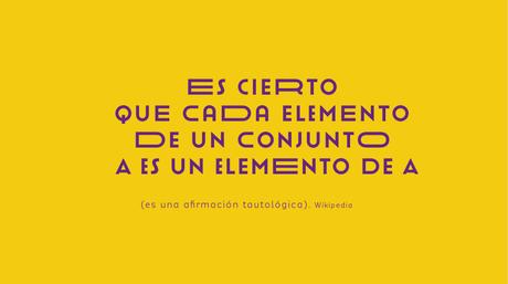 Es cierto que cada elemento de un conjunto A es un elemento de A