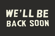 we'll-be-back-soon.png