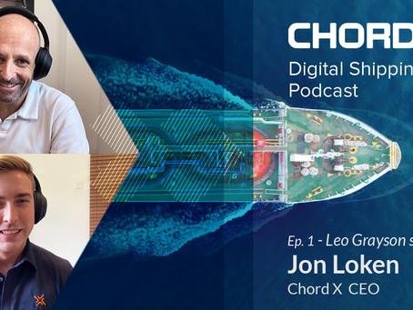 Ep.1 I Jon Loken CEO of Chord X joins Leo Grayson
