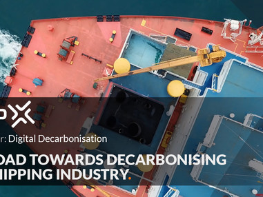 """""""The Road towards Decarbonising the Shipping industry"""""""