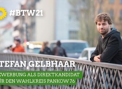 Bewerbung als Direktkandidat für den Wahlkreis Pankow 76