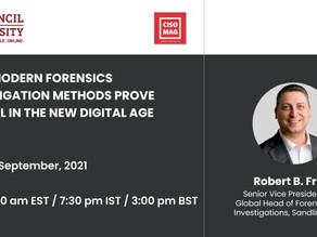 Webinar: How Modern Forensics Investigation Methods Prove Helpful in the New Digital Age