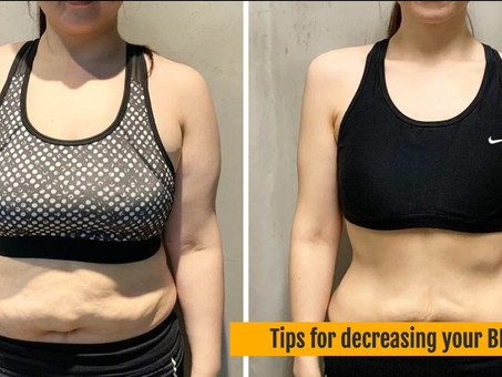 Tips for decreasing your Body Fat Percentage 1.1
