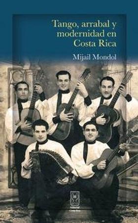 tango-arrabal-modernidad-costa-rica-mija