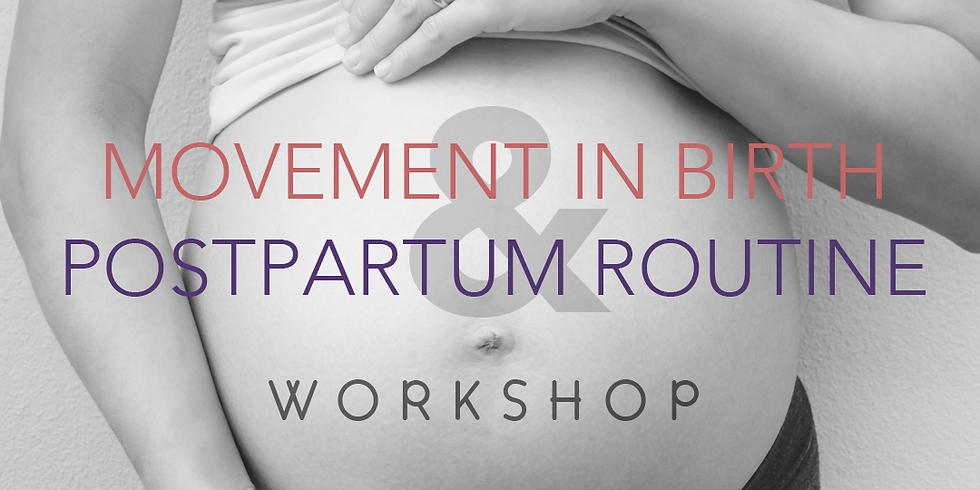 MOVEMENT IN BIRTH & POSTPARTUM ROUTINE