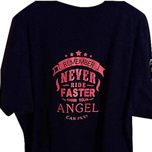 """MEN T-SHIRT- """"NEVER RIDE FASTER THAN YOUR ANGEL CAN FLY!"""""""""""