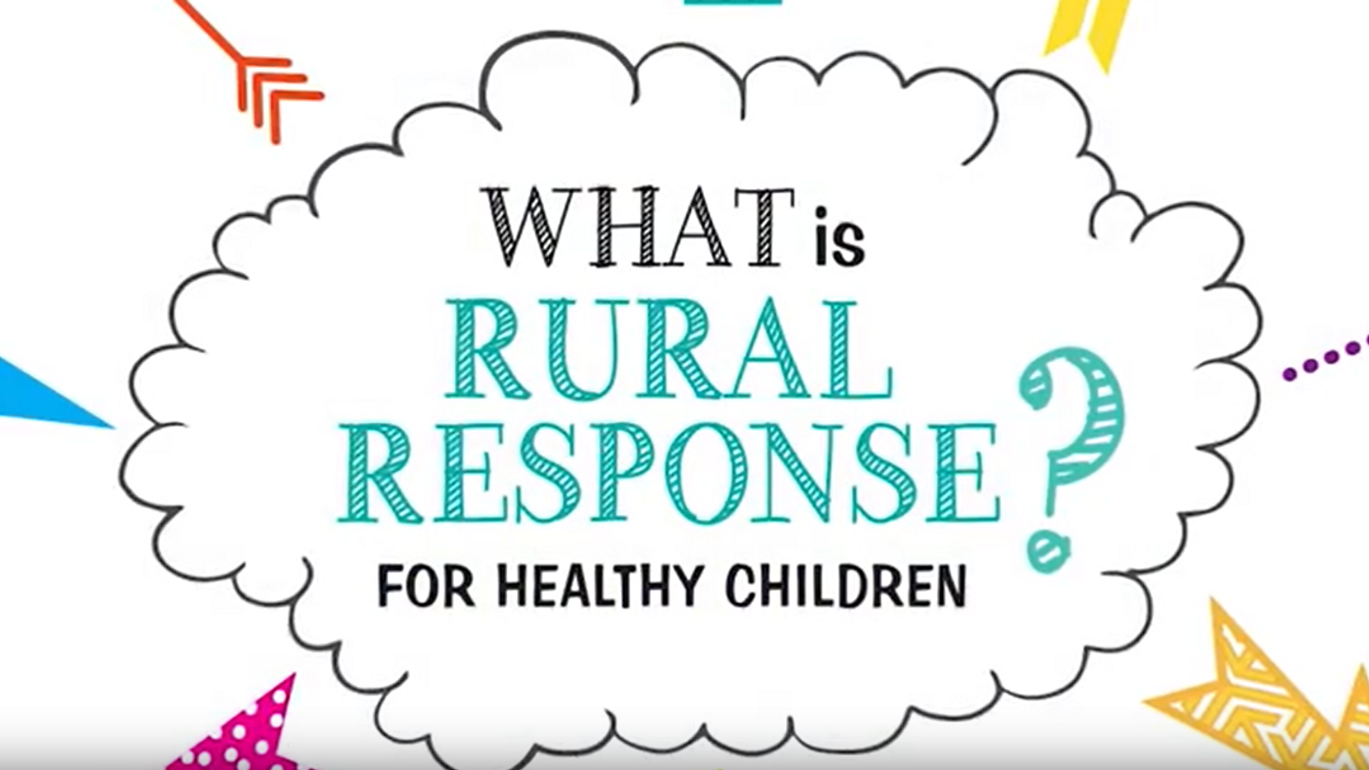 What is Rural Response for Healthy Children?