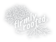 Firmly Rooted white.png