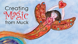 Creating Magic From Muck