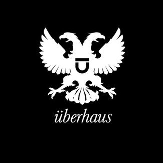 The rise of Überhaus