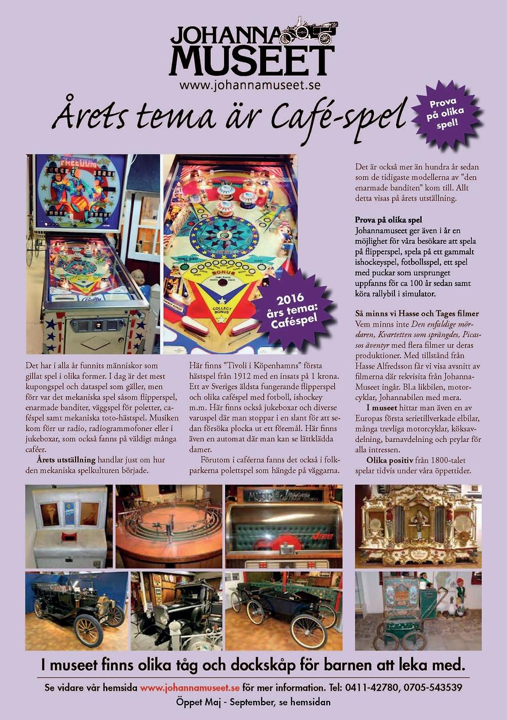 Sydkusten Skåne Johannamuseet Cafespel