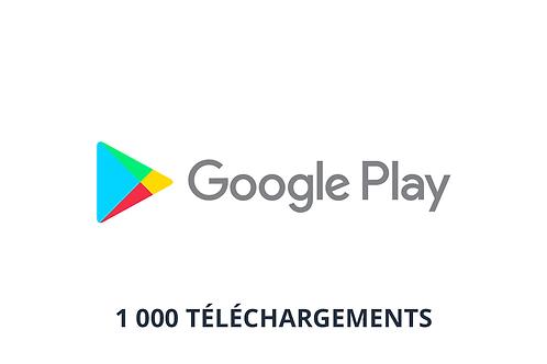 1 000 téléchargements Google Play Store