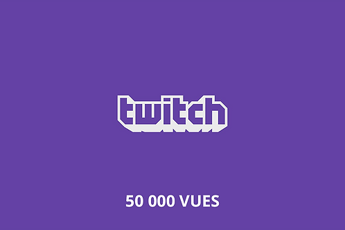 50 000 vues totales Twitch