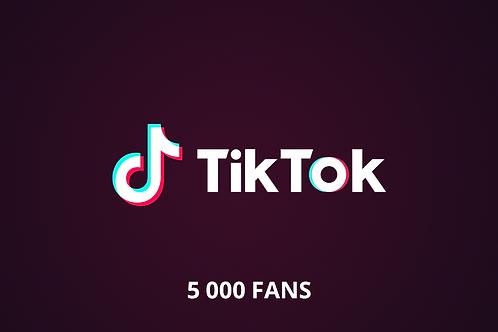 5 000 fans Tik Tok