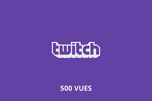 500 total Twitch views