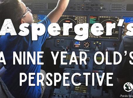 Asperger's: A Nine Year Old's Perspective.
