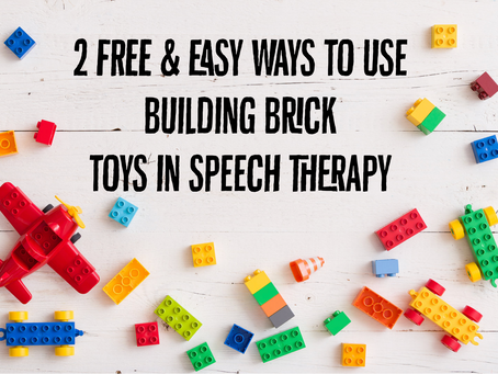 2 FREE & Easy Ways to Use Building Bricks in Speech Therapy