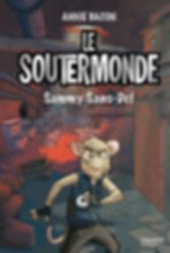 Le Soutermonde T.1 : Sammy Sans-Def