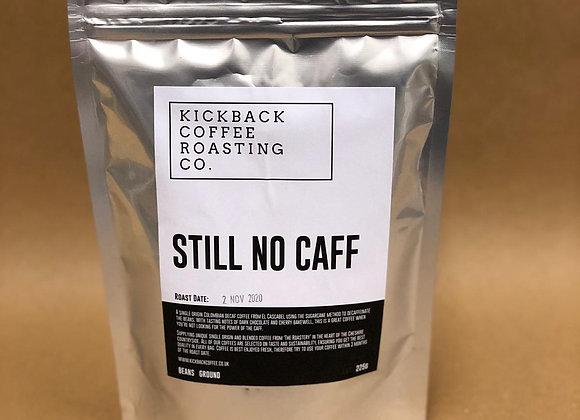 Still No Caff