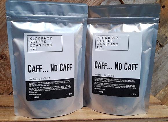 Caff...No Caff