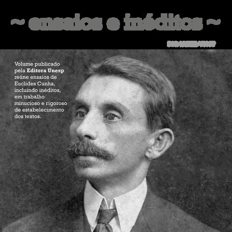 Euclides da Cunha: ensaios e inéditos