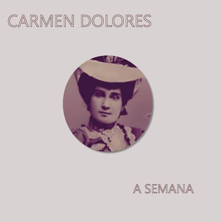 "Carmen Dolores: ""A Semana"""
