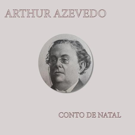 "Arthur Azevedo: ""Conto de Natal"""
