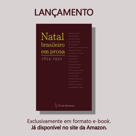 Lançamento | Natal brasileiro em prosa: 1854-1932