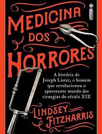 Joseph Lister e um capítulo da história da medicina