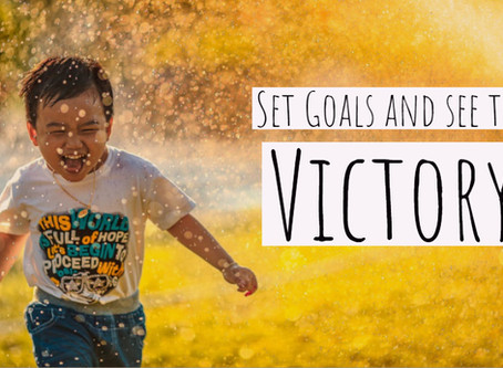 Set Goals and See the Victory