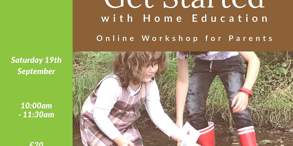 Get Started With Home Education - Online Workshop