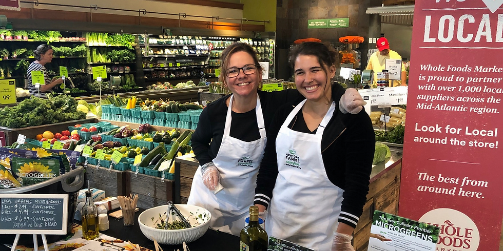 New Day Farms™ Tasting at Whole Foods Market Friendship Heights in Chevy Chase, MD