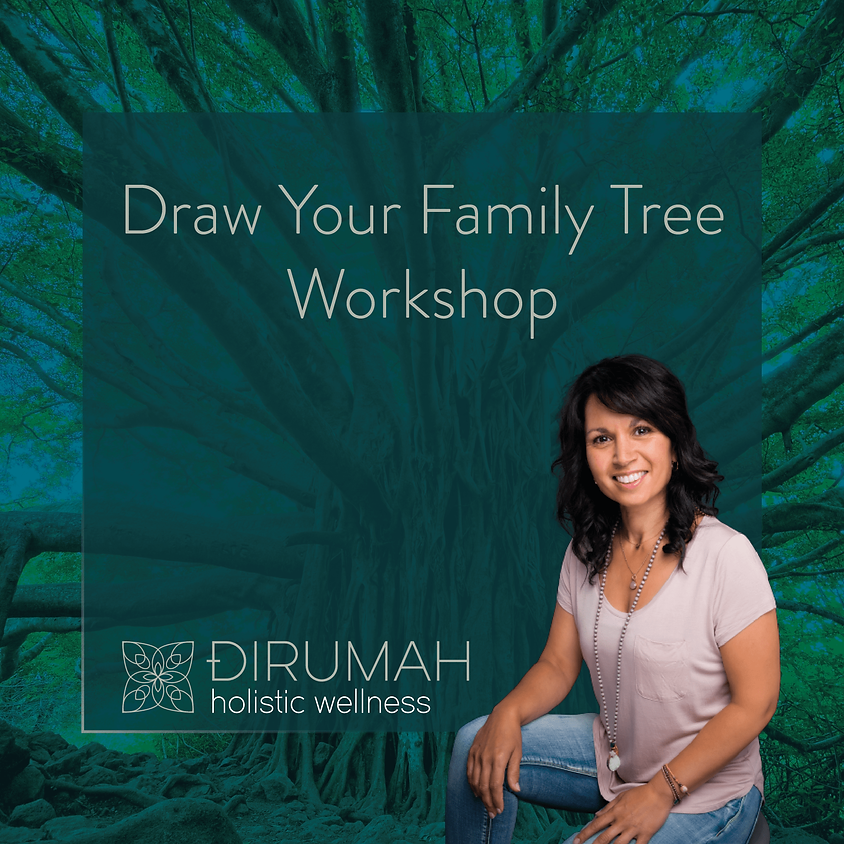 Draw Your Family Tree Workshop