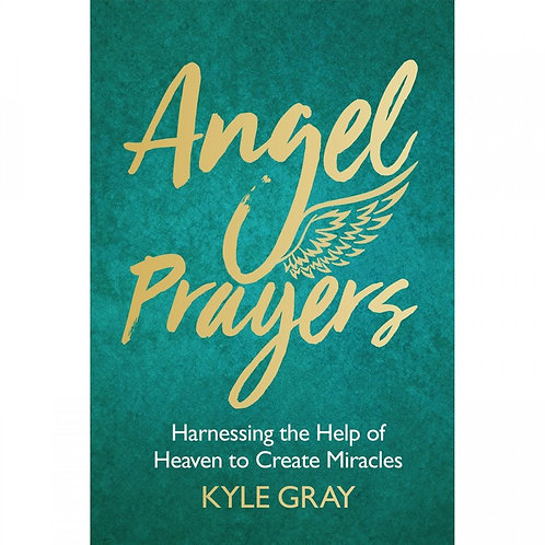 Angel Prayers (expanded edition) -Kyle Gray