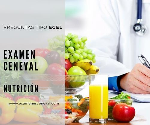 EXAMEN CENEVAL EGEL NUTRICIÓN