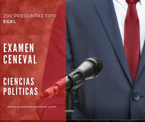 EXAMEN CENEVAL EGEL CIENCIAS POLÍTICAS