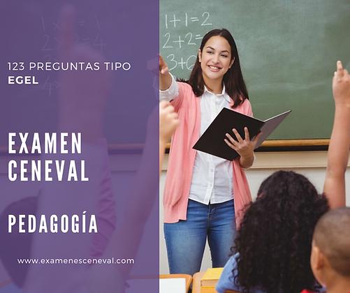 EXAMEN CENEVAL EGEL PEDAGOGÍA