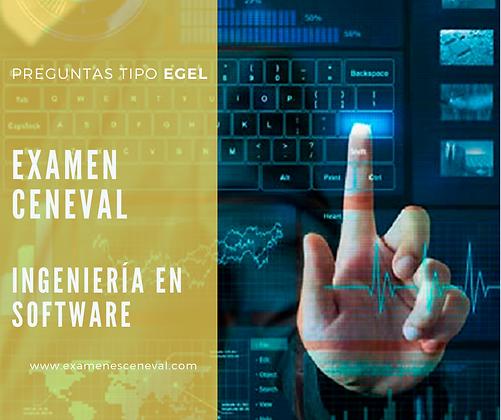 EXAMEN CENEVAL EGEL INGENIERIA DE SOFTWARE