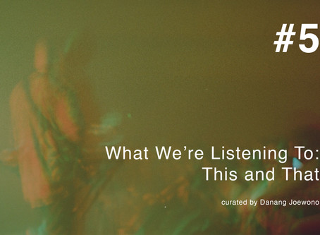 What We're Listening To #5: This and That